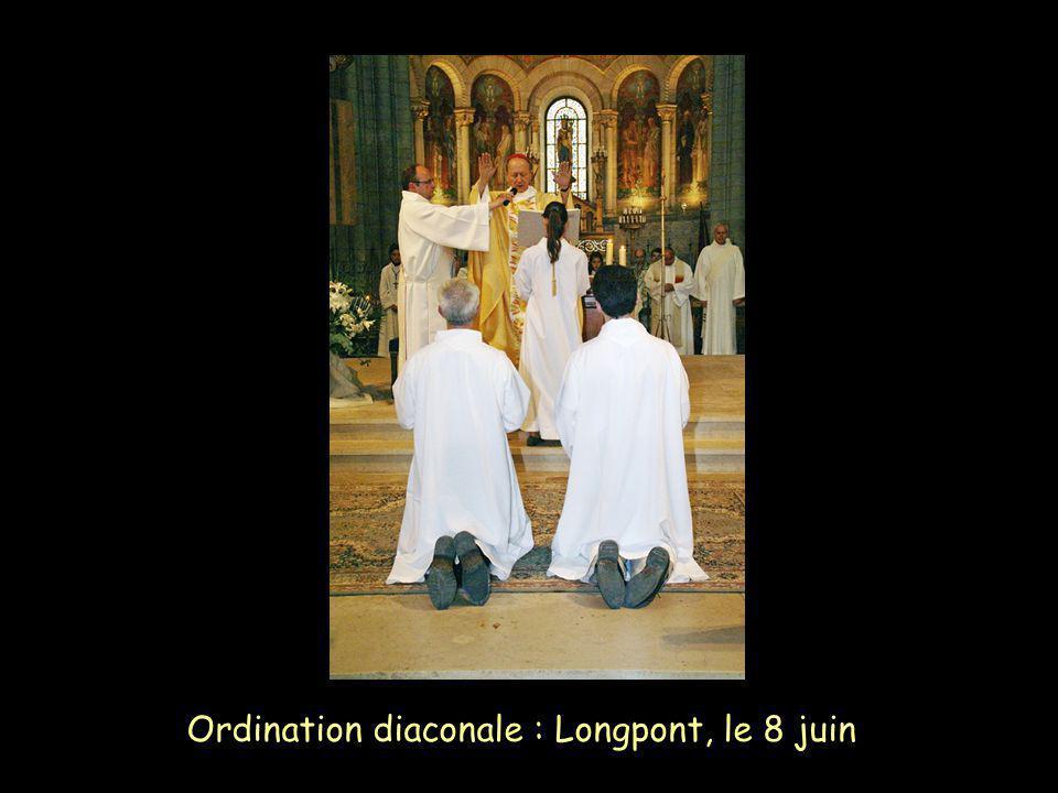 Ordination diaconale : Longpont, le 8 juin