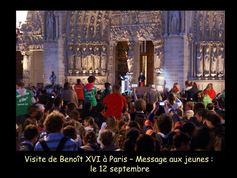 Visite de Benoît XVI à Paris – Message aux jeunes : le 12 septembre