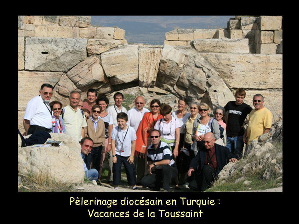Pèlerinage diocésain en Turquie : Vacances de la Toussaint