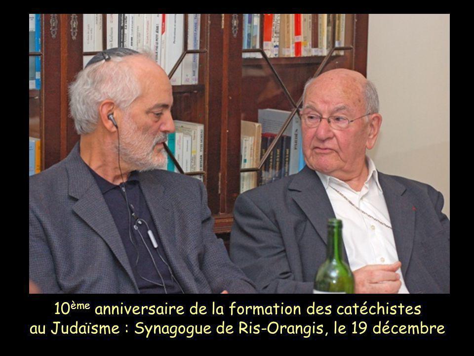 10ème anniversaire de la formation des catéchistes au Judaïsme : Synagogue de Ris-Orangis, le 19 décembre