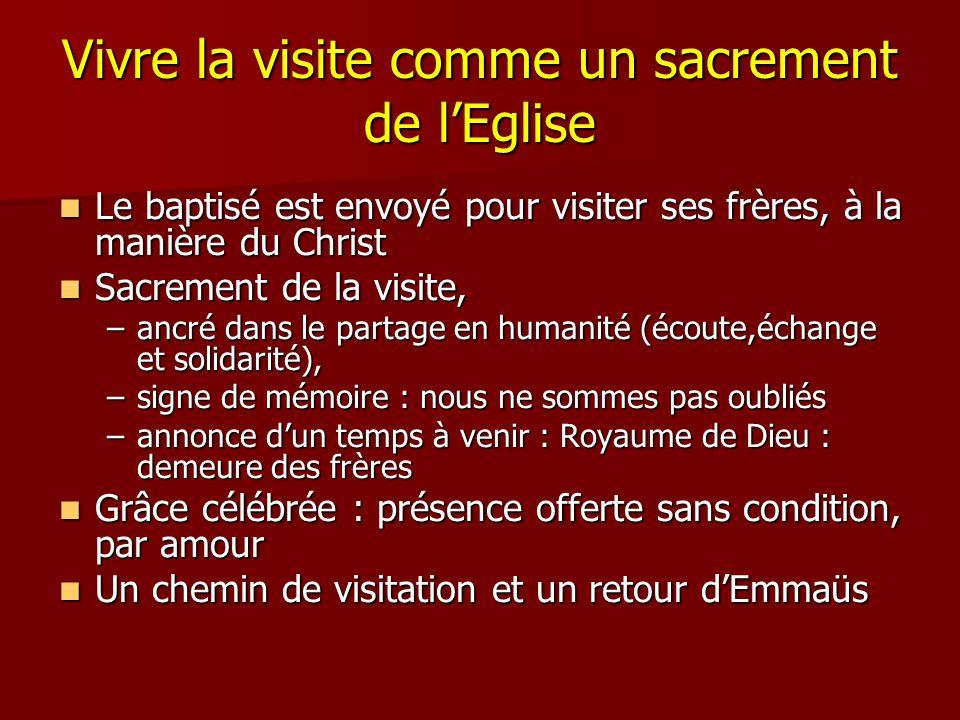 Vivre la visite comme un sacrement de l'Eglise