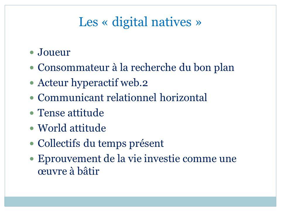Les « digital natives » Joueur Consommateur à la recherche du bon plan