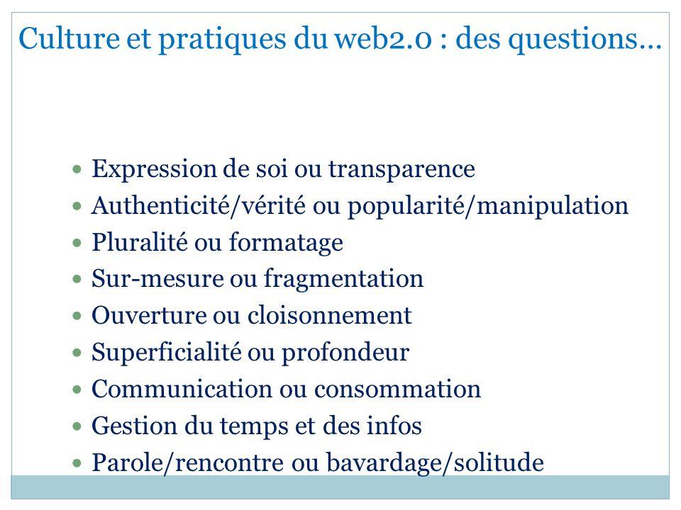 Culture et pratiques du web2.0 : des questions…