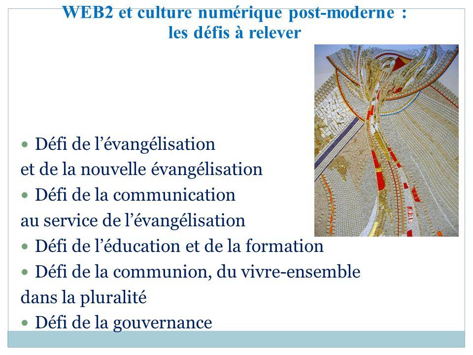 WEB2 et culture numérique post-moderne :
