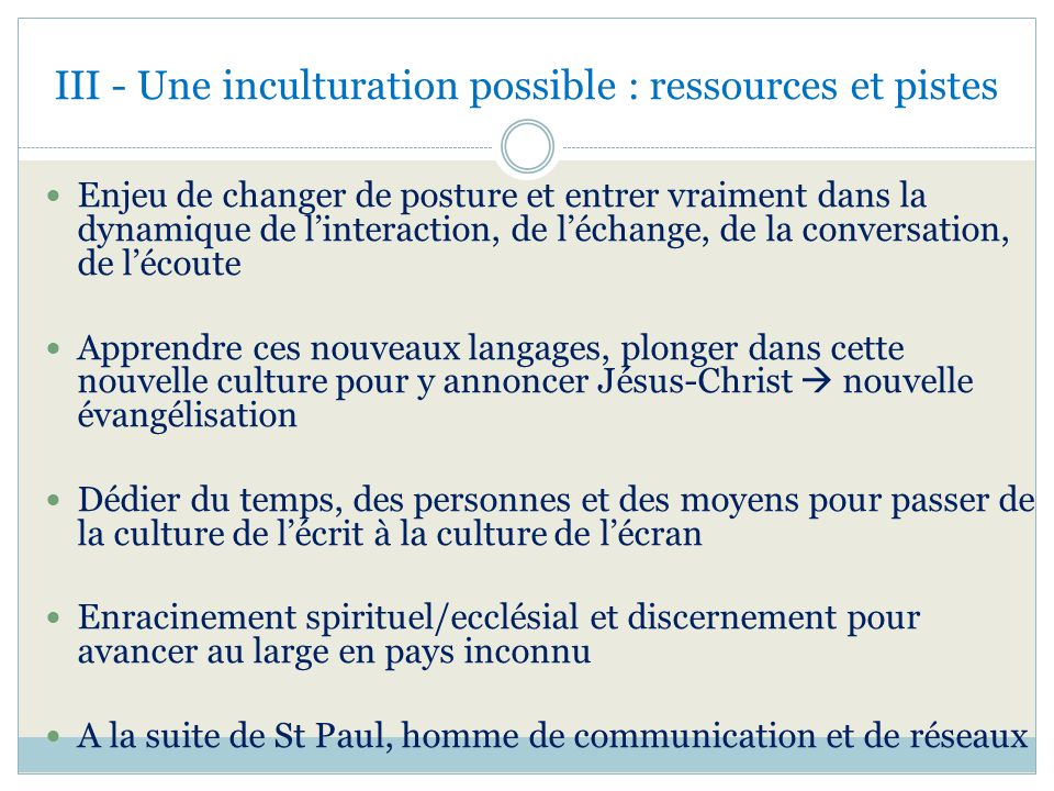 III - Une inculturation possible : ressources et pistes