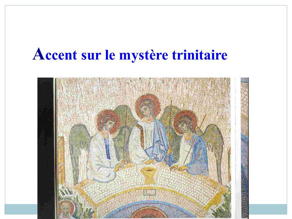 Accent sur le mystère trinitaire