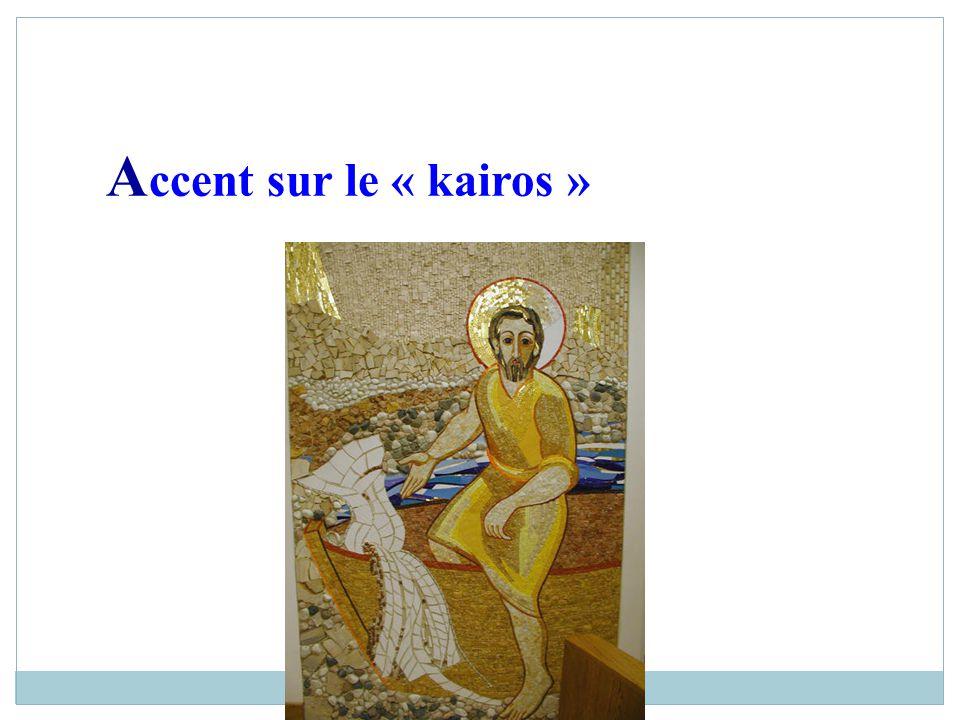 Accent sur le « kairos » 30