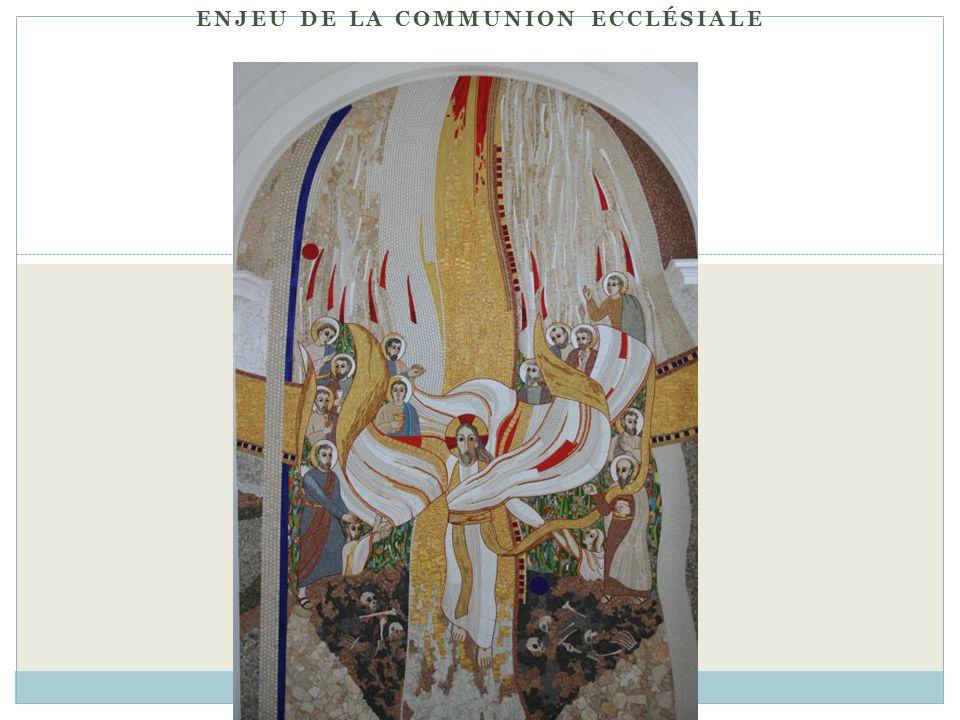 Enjeu de la communion ecclésiale
