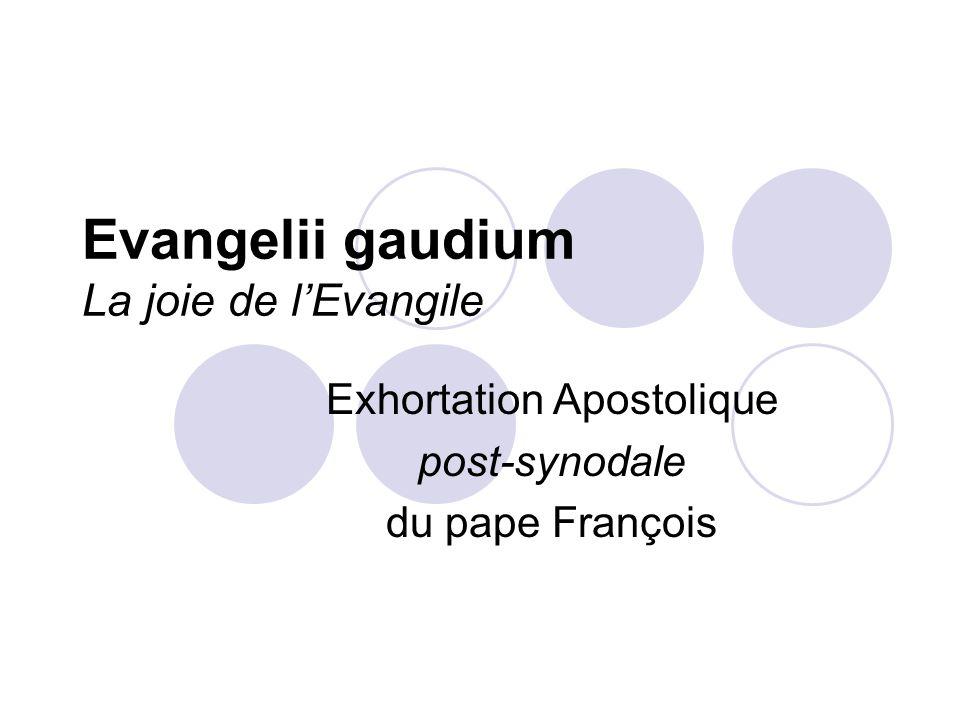 Evangelii gaudium La joie de l'Evangile