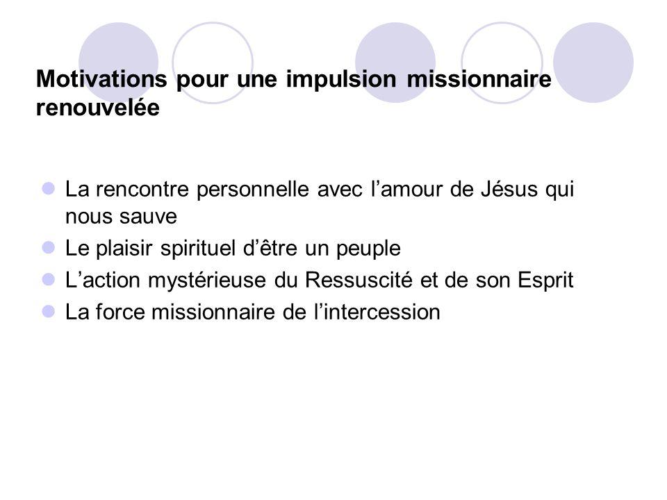 Motivations pour une impulsion missionnaire renouvelée