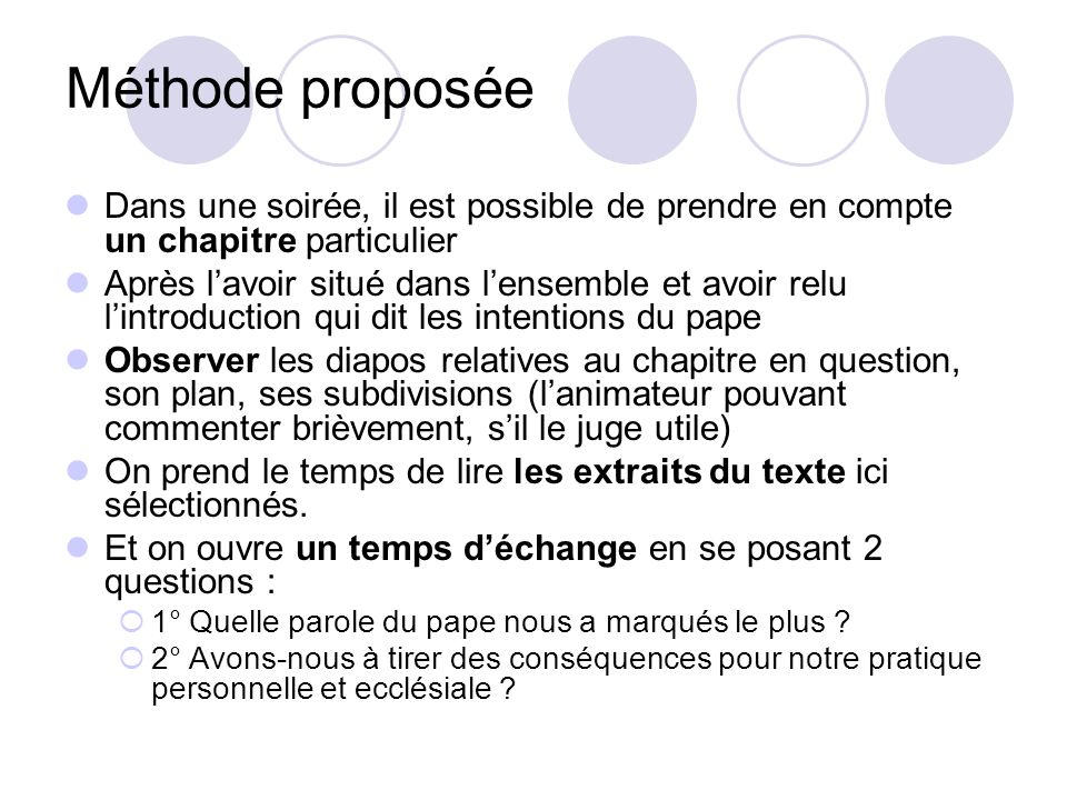 Méthode proposée Dans une soirée, il est possible de prendre en compte un chapitre particulier.