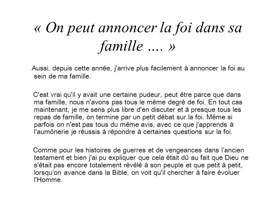 « On peut annoncer la foi dans sa famille …. »