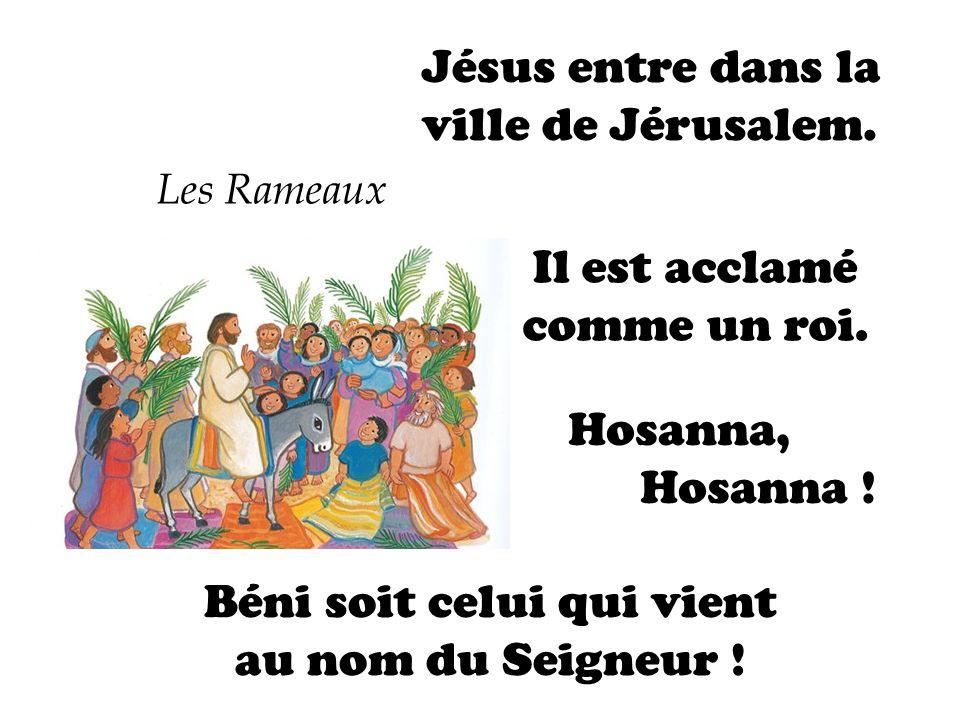 Jésus entre dans la ville de Jérusalem.