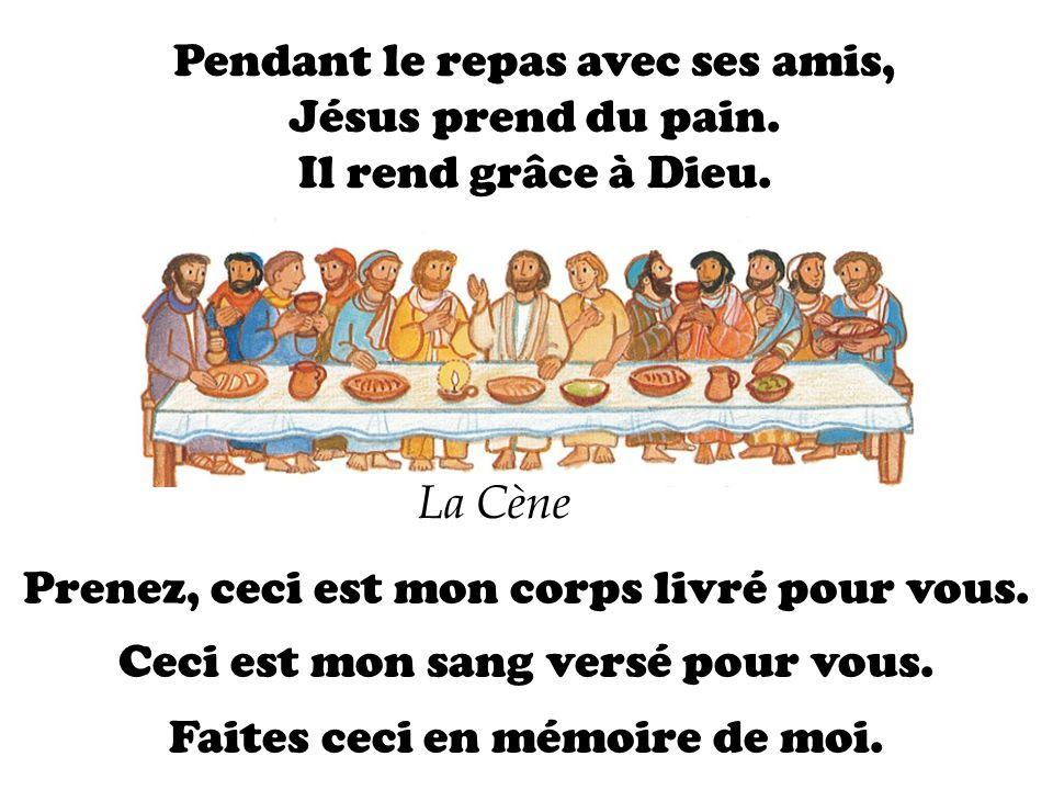 Pendant le repas avec ses amis, Jésus prend du pain.