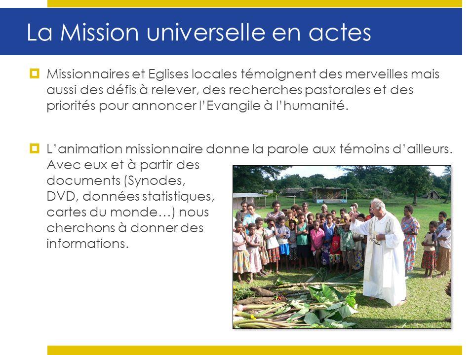 La Mission universelle en actes