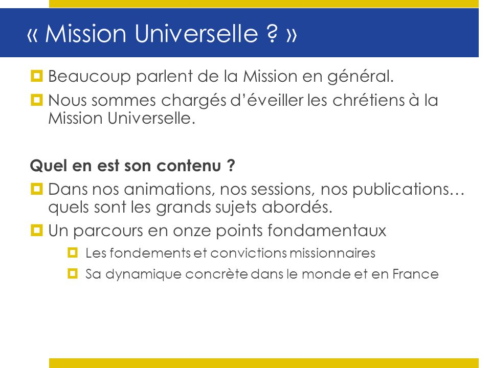 « Mission Universelle »