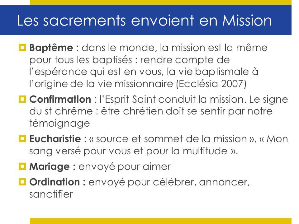 Les sacrements envoient en Mission