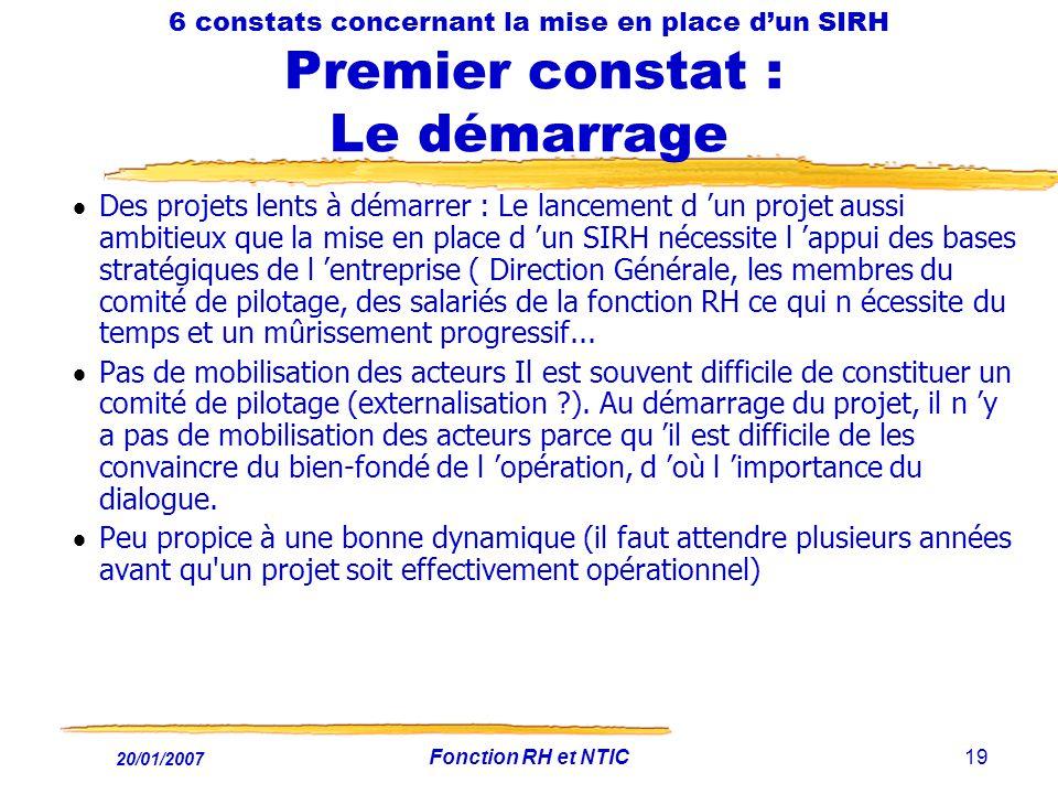 6 constats concernant la mise en place d'un SIRH Premier constat : Le démarrage