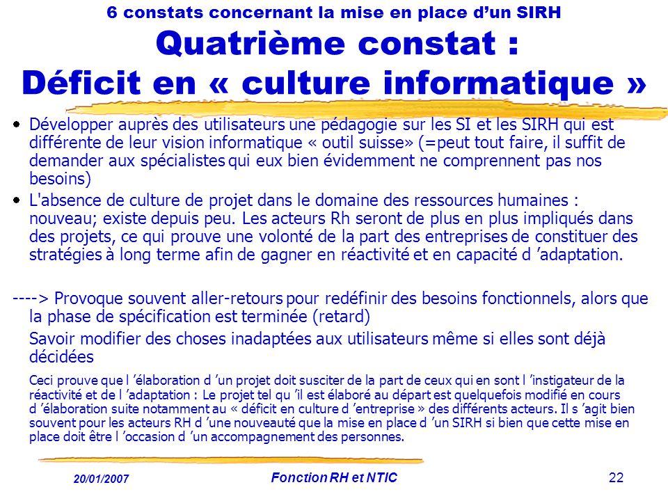 6 constats concernant la mise en place d'un SIRH Quatrième constat : Déficit en « culture informatique »