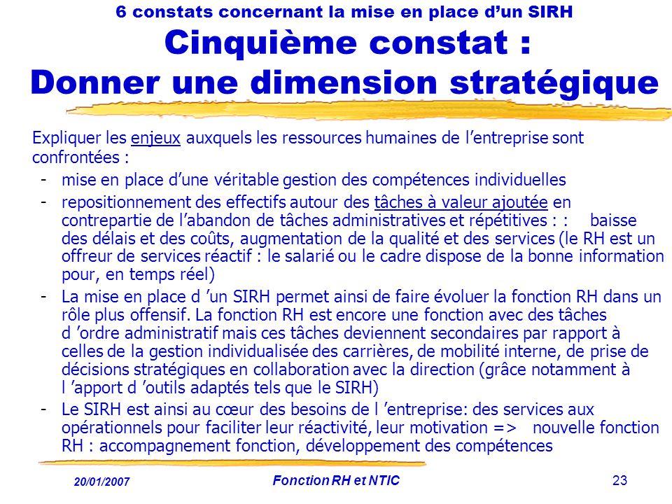 6 constats concernant la mise en place d'un SIRH Cinquième constat : Donner une dimension stratégique