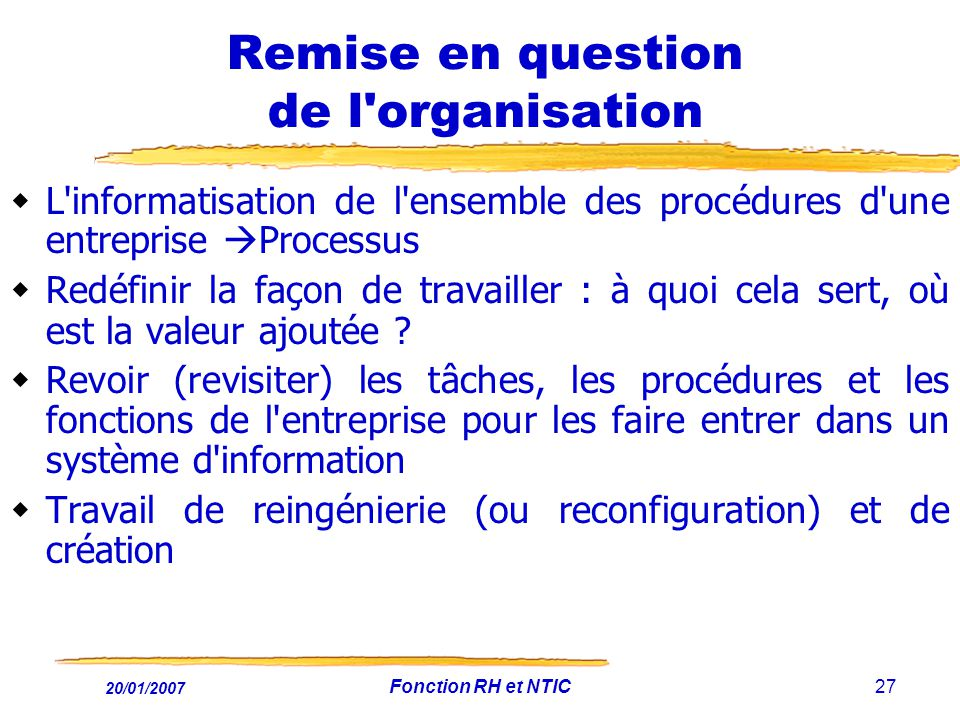 Remise en question de l organisation