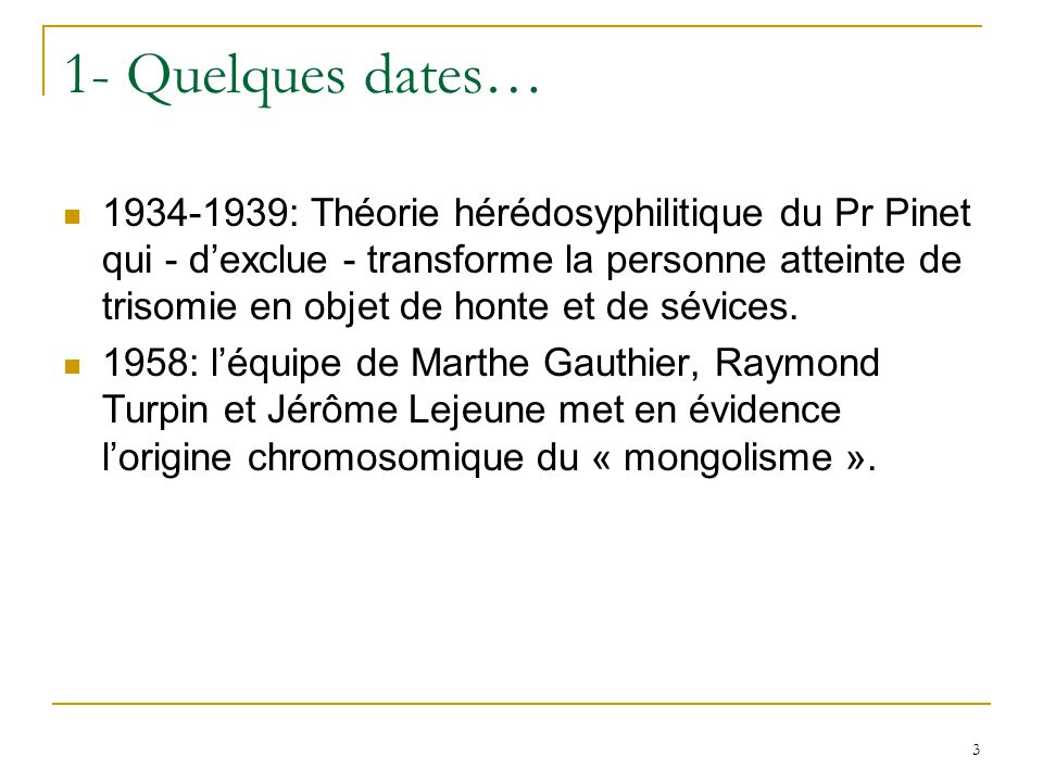 1- Quelques dates…