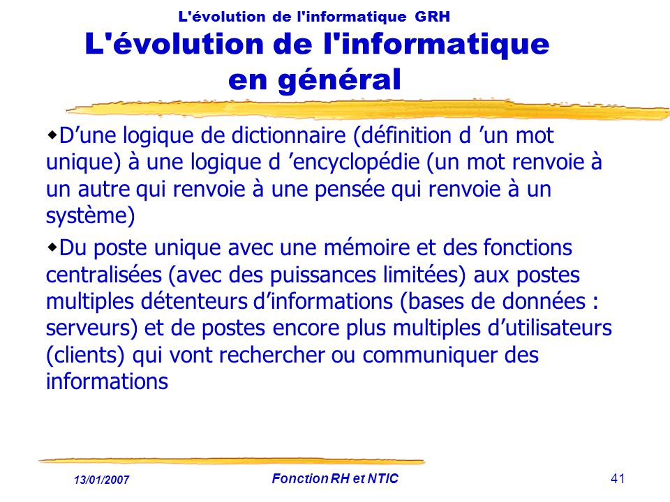 L évolution de l informatique GRH L évolution de l informatique en général