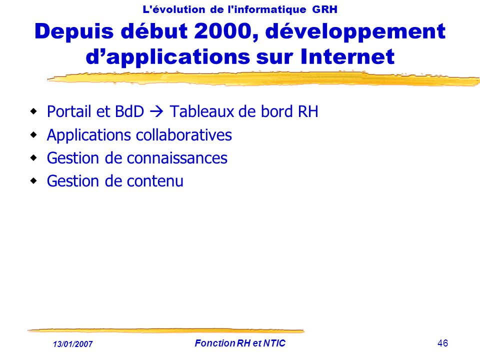 Portail et BdD  Tableaux de bord RH Applications collaboratives