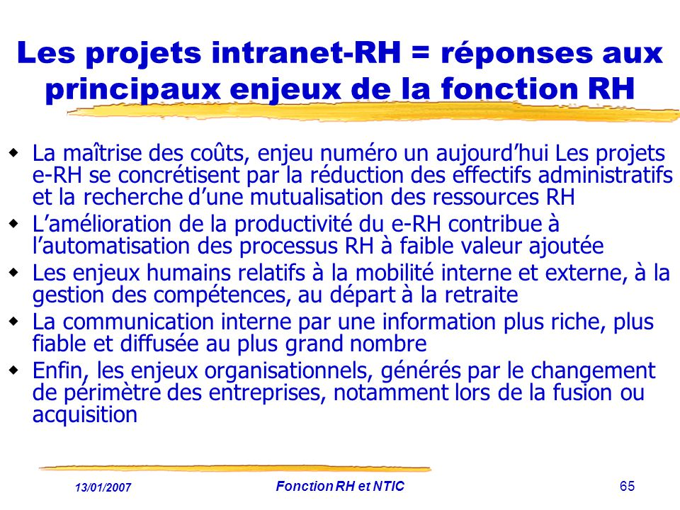 Les projets intranet-RH = réponses aux principaux enjeux de la fonction RH