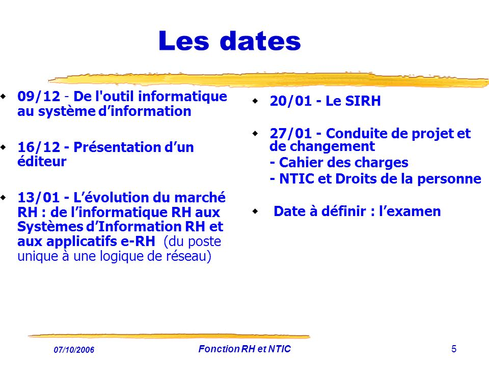 Les dates 09/12 - De l outil informatique au système d'information