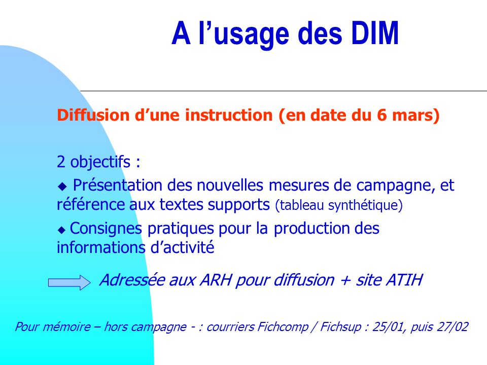 A l'usage des DIM Diffusion d'une instruction (en date du 6 mars)