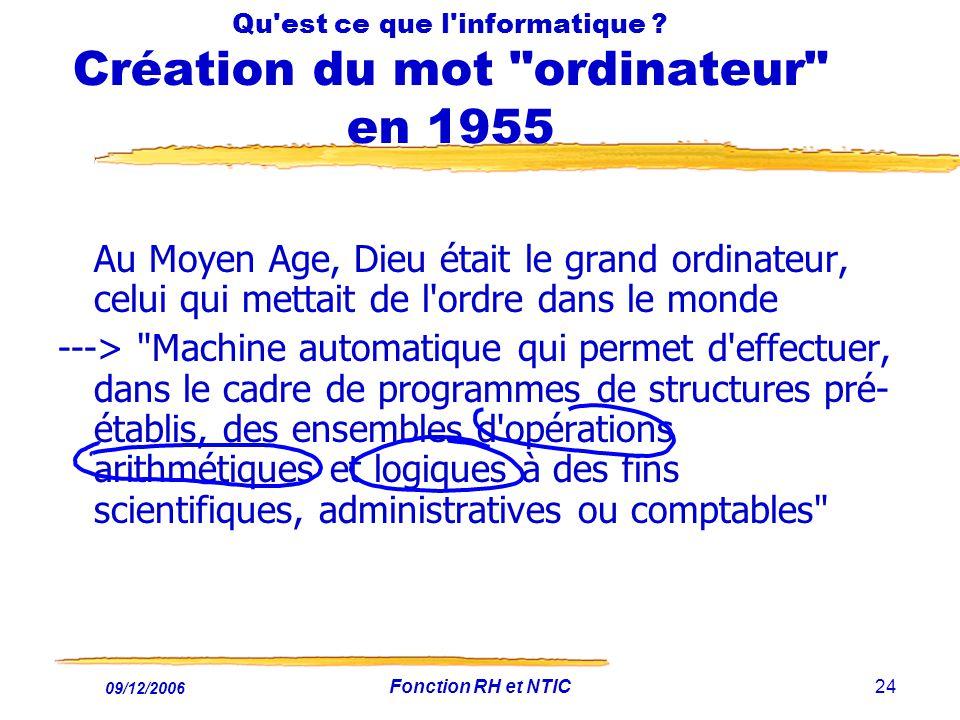 Qu est ce que l informatique Création du mot ordinateur en 1955