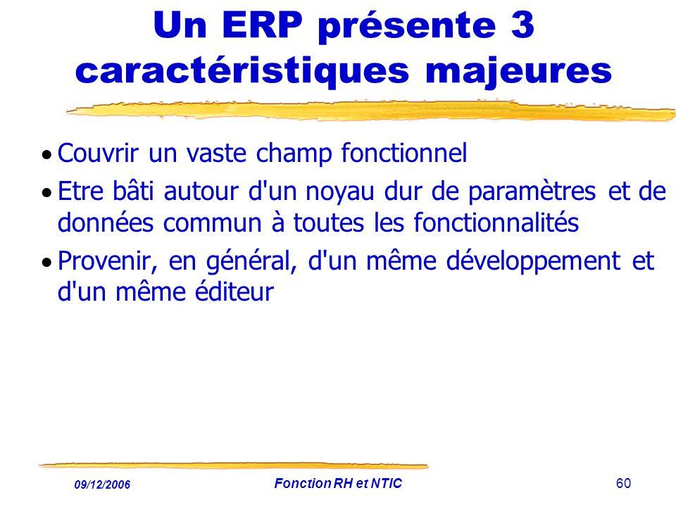 Un ERP présente 3 caractéristiques majeures