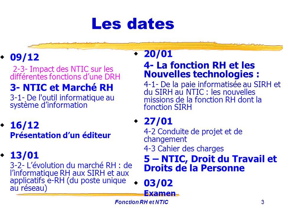 Les dates 20/01. 4- La fonction RH et les Nouvelles technologies :