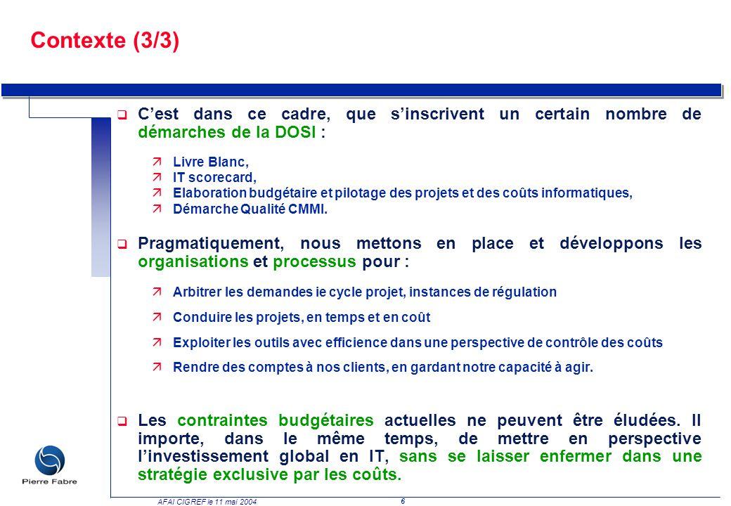 Contexte (3/3) C'est dans ce cadre, que s'inscrivent un certain nombre de démarches de la DOSI : Livre Blanc,