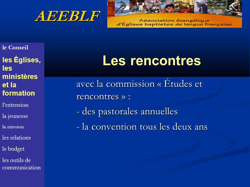 AEEBLF Les rencontres avec la commission « Études et rencontres » :