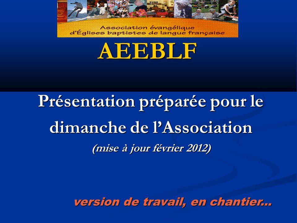 AEEBLF Présentation préparée pour le dimanche de l'Association