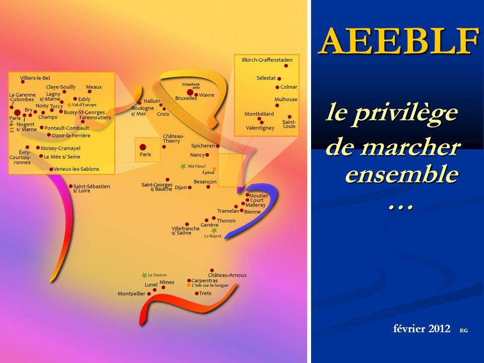 AEEBLF le privilège de marcher ensemble … février 2012 EG