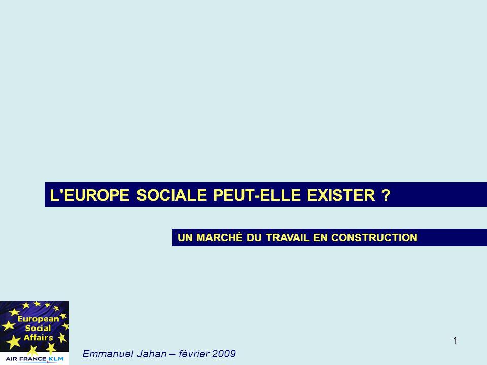 L EUROPE SOCIALE PEUT-ELLE EXISTER
