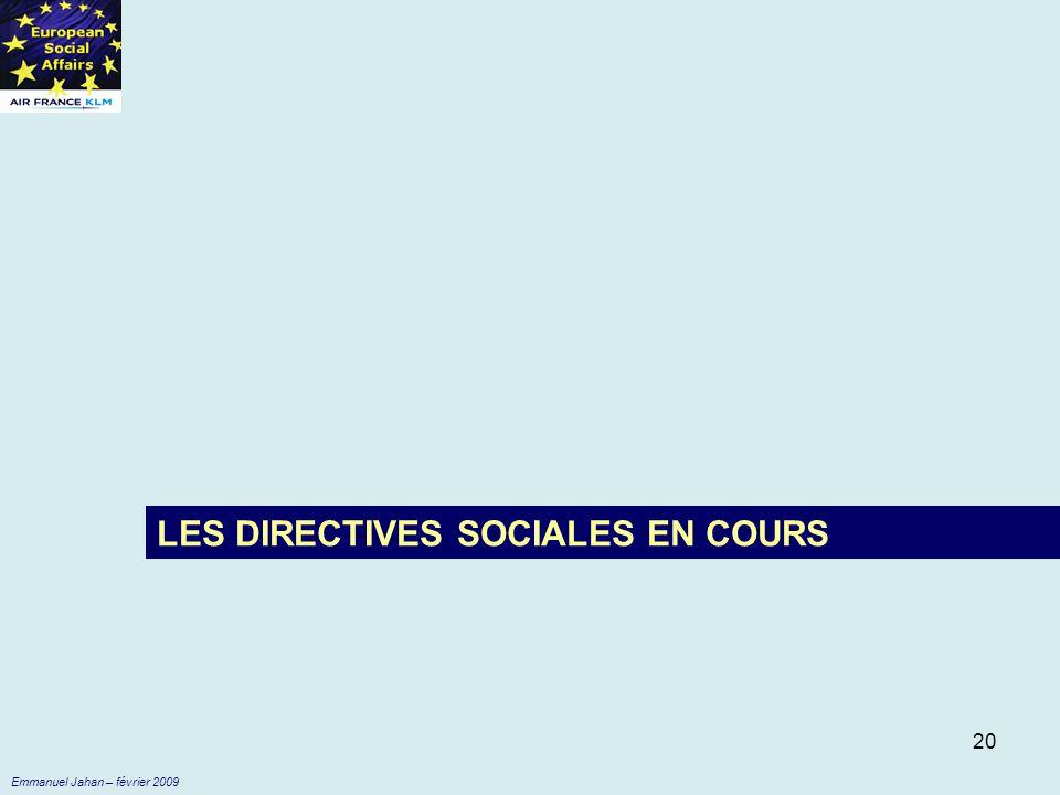 LES DIRECTIVES SOCIALES EN COURS