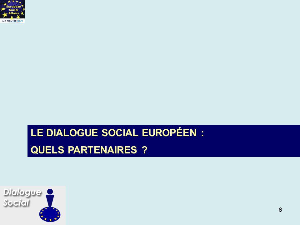 LE DIALOGUE SOCIAL EUROPÉEN :