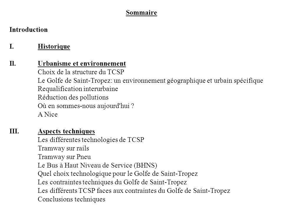 Sommaire Introduction. I. Historique. Il. Urbanisme et environnement. Choix de la structure du TCSP.
