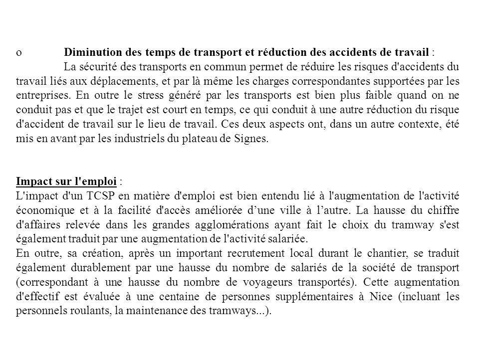 o Diminution des temps de transport et réduction des accidents de travail :