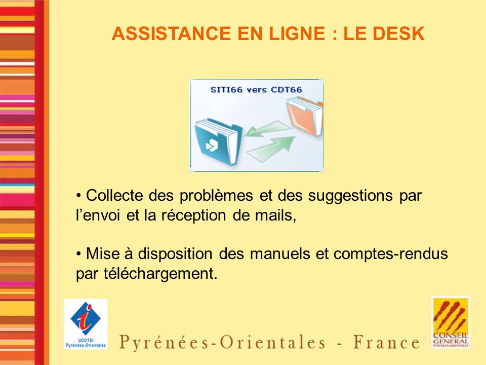 ASSISTANCE EN LIGNE : LE DESK