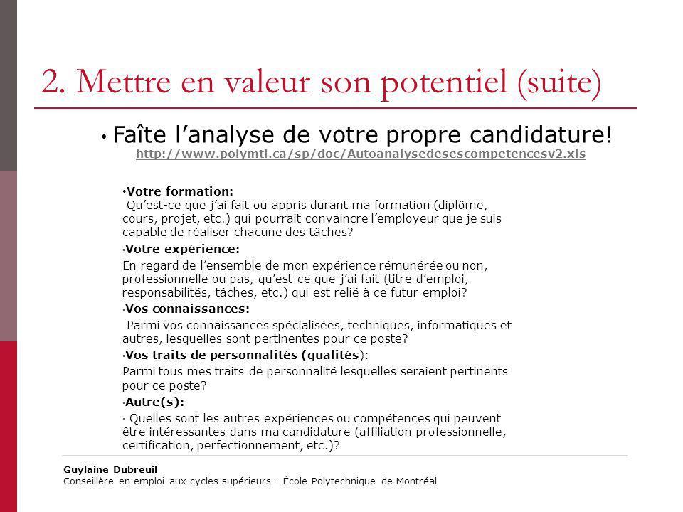 2. Mettre en valeur son potentiel (suite)