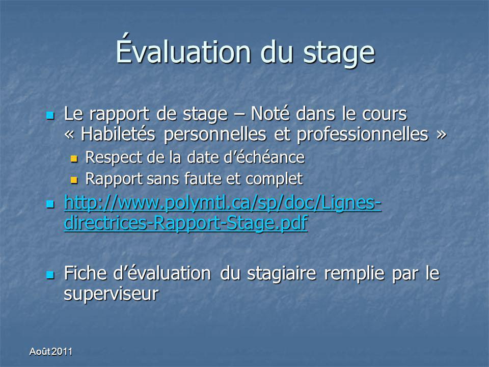 Évaluation du stage Le rapport de stage – Noté dans le cours « Habiletés personnelles et professionnelles »