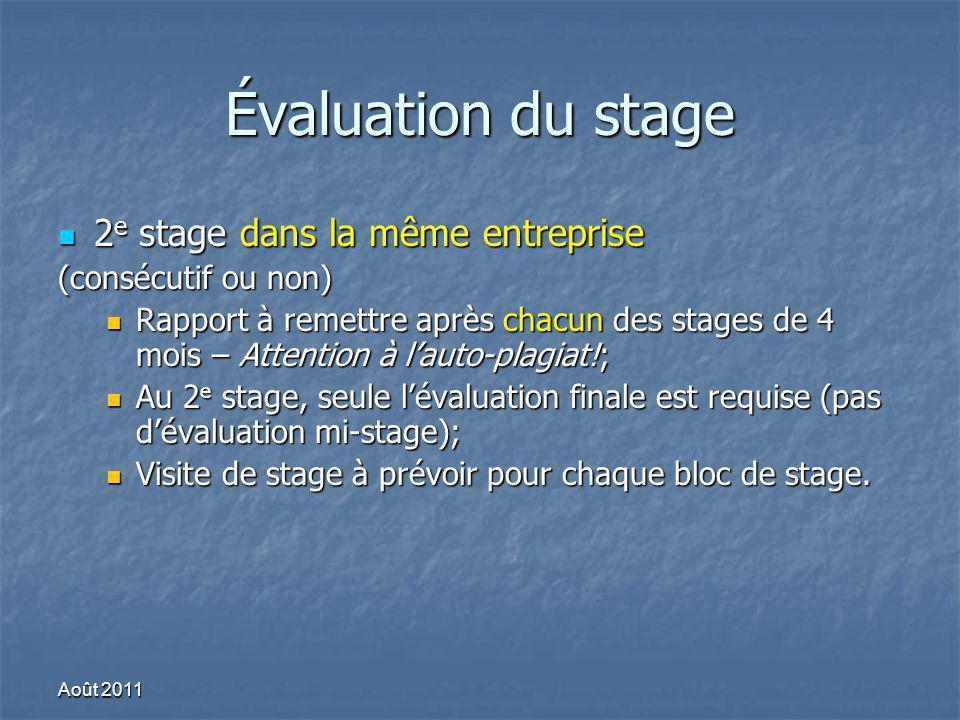 Évaluation du stage 2e stage dans la même entreprise