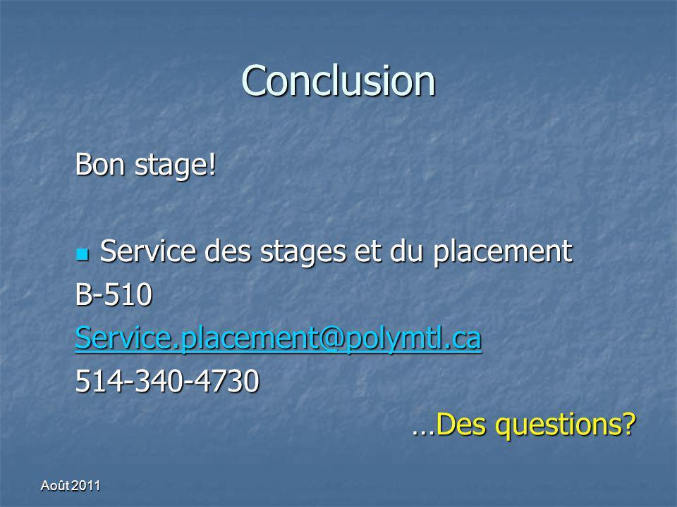 Conclusion Bon stage! Service des stages et du placement B-510