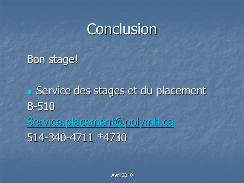 Conclusion Bon stage! Service des stages et du placement B-510