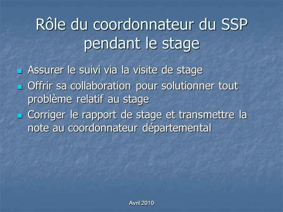 Rôle du coordonnateur du SSP pendant le stage